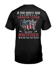 In Your Darkest Hour When The Demon Come Call Me Classic T-Shirt back