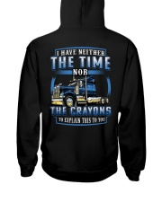 Trucker Clothes  - I dont have the time Hooded Sweatshirt back