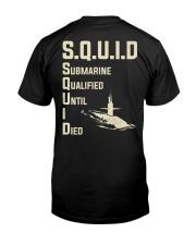 Submarine Qualified Until I Die Classic T-Shirt back