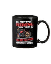 You Don't Get Old When You Stop Riding  Mug tile