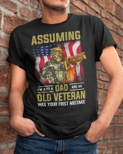I'm Just A Dad And A Old Veteran  Classic T-Shirt apparel-classic-tshirt-lifestyle-26