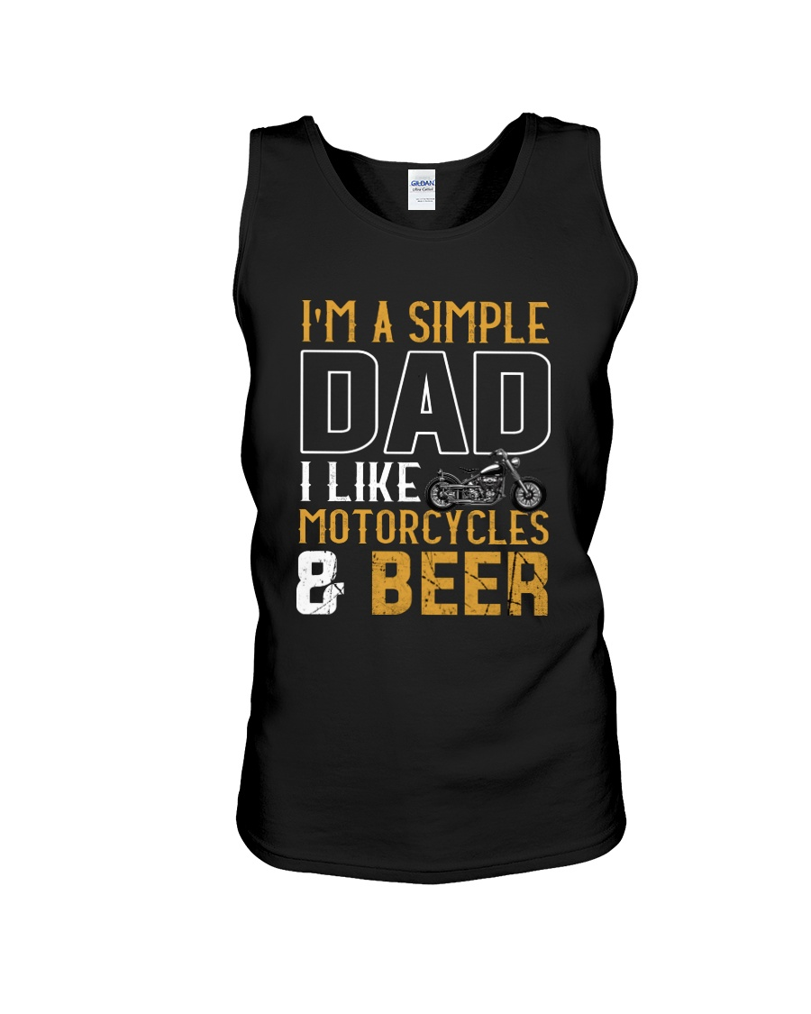 I'M A SIMPLE DAD - I LIKE MOTORCYCLES AND BEER Unisex Tank