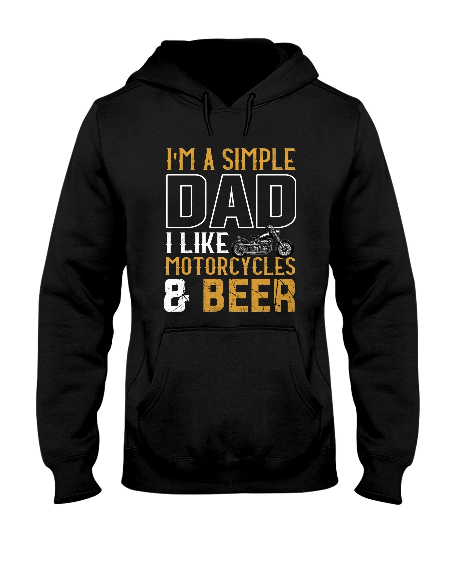 I'M A SIMPLE DAD - I LIKE MOTORCYCLES AND BEER Hooded Sweatshirt