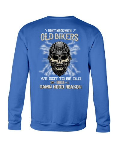 Don't mess with OLD BIKER