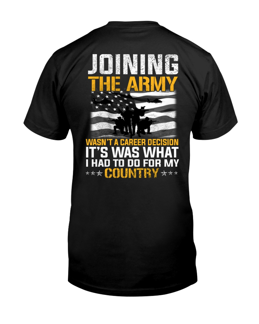 Joining The Army Wasn't A Career Decision Classic T-Shirt