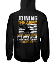 Joining The Army Wasn't A Career Decision Hooded Sweatshirt thumbnail