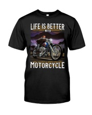 Life is Better With Motorcycle Classic T-Shirt front