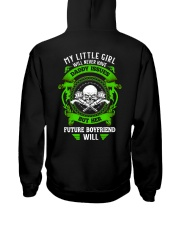 My Little Girl Will Never Have Daddy Issues Hooded Sweatshirt thumbnail