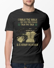 I Walk The Walk So You You Could Talk The Talk  Classic T-Shirt lifestyle-mens-crewneck-front-13