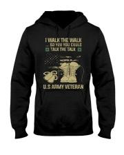 I Walk The Walk So You You Could Talk The Talk  Hooded Sweatshirt thumbnail
