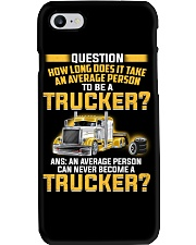An Average Person Can Never Become A Trucker Phone Case thumbnail