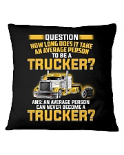 An Average Person Can Never Become A Trucker Square Pillowcase thumbnail