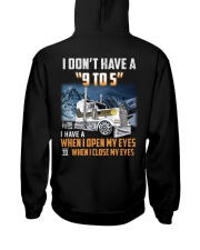 Trucker Clothes - I Dont Have A 9 To 5 Hooded Sweatshirt thumbnail