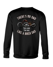 THERE'S NO DAD TOO LOUD TOO BAD LIKE A BIKER DAD Crewneck Sweatshirt thumbnail