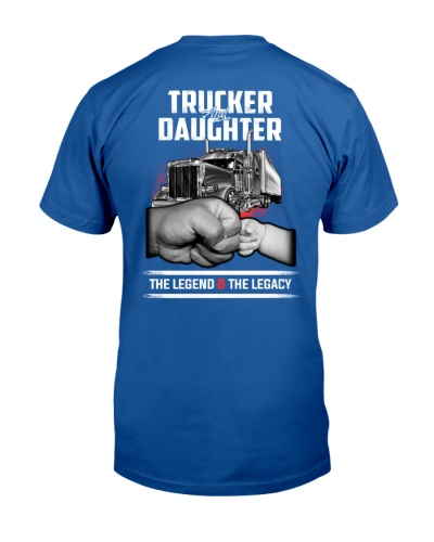 Trucker and Daughter - The Legend and The Legacy