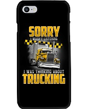 Trucker Clothes - Trucker Sorry I wasn't listening Phone Case thumbnail