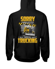 Trucker Clothes - Trucker Sorry I wasn't listening Hooded Sweatshirt back