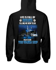 18 Wheels - Trucker - Life is full of risks Hooded Sweatshirt thumbnail