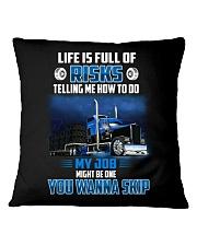 18 Wheels - Trucker - Life is full of risks Square Pillowcase thumbnail