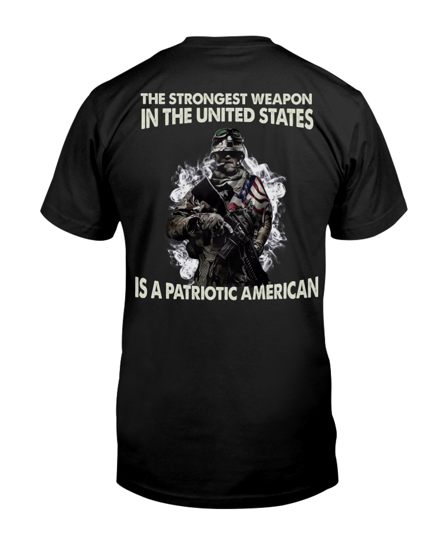 The Strongest Weapon Is A Patriotic American Classic T-Shirt