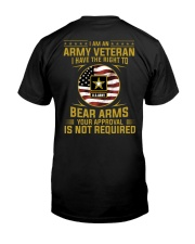 I Am An Army Veteran Your Approval Is Not Required Classic T-Shirt back