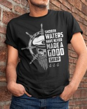 Smooth Waters Have Never Made A Good Sailor  Classic T-Shirt apparel-classic-tshirt-lifestyle-26
