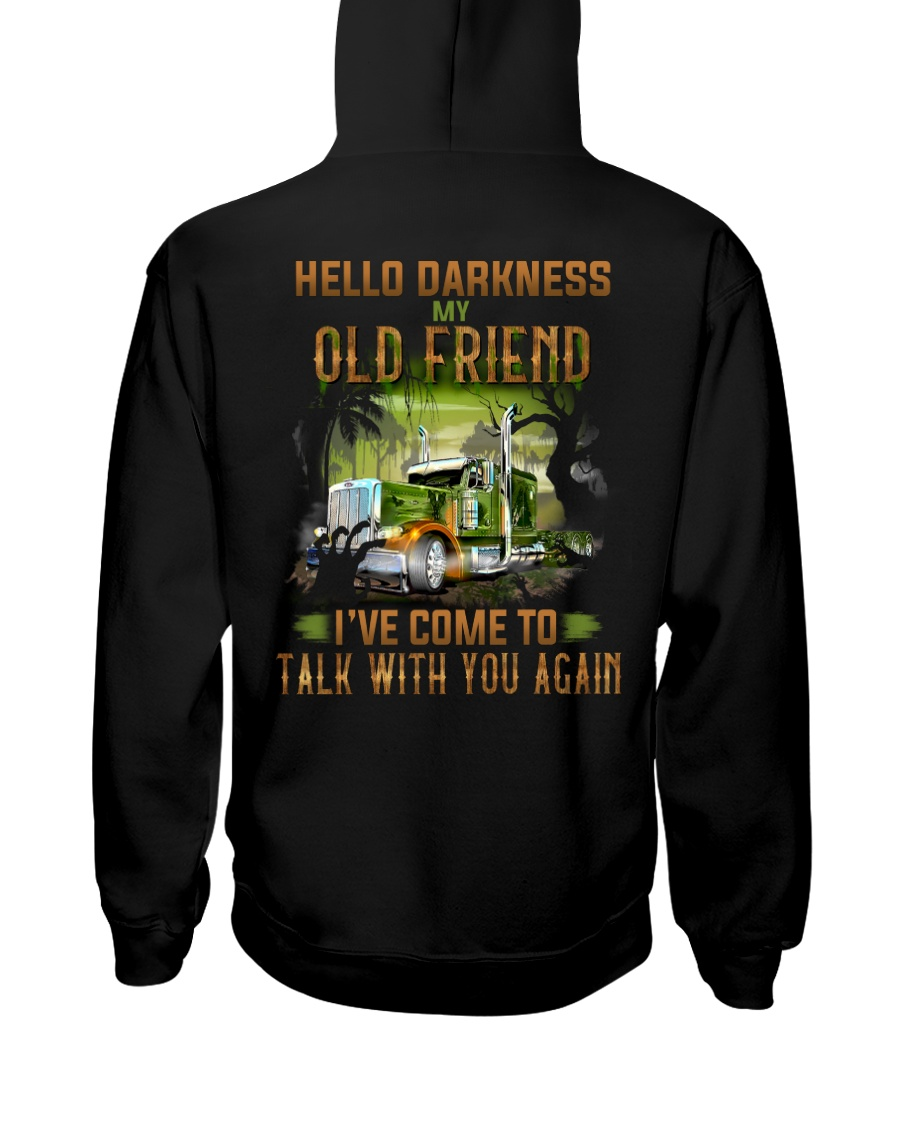 Trucker Halloween Hello Darkness My Old Friend Hooded Sweatshirt