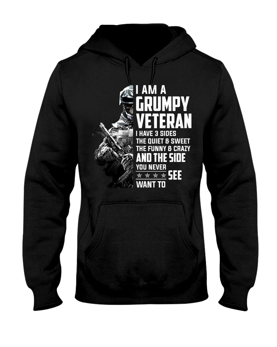 I Am A Grumpy Veteran I Have Three Sides Hooded Sweatshirt