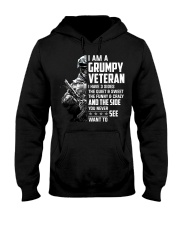 I Am A Grumpy Veteran I Have Three Sides Hooded Sweatshirt front