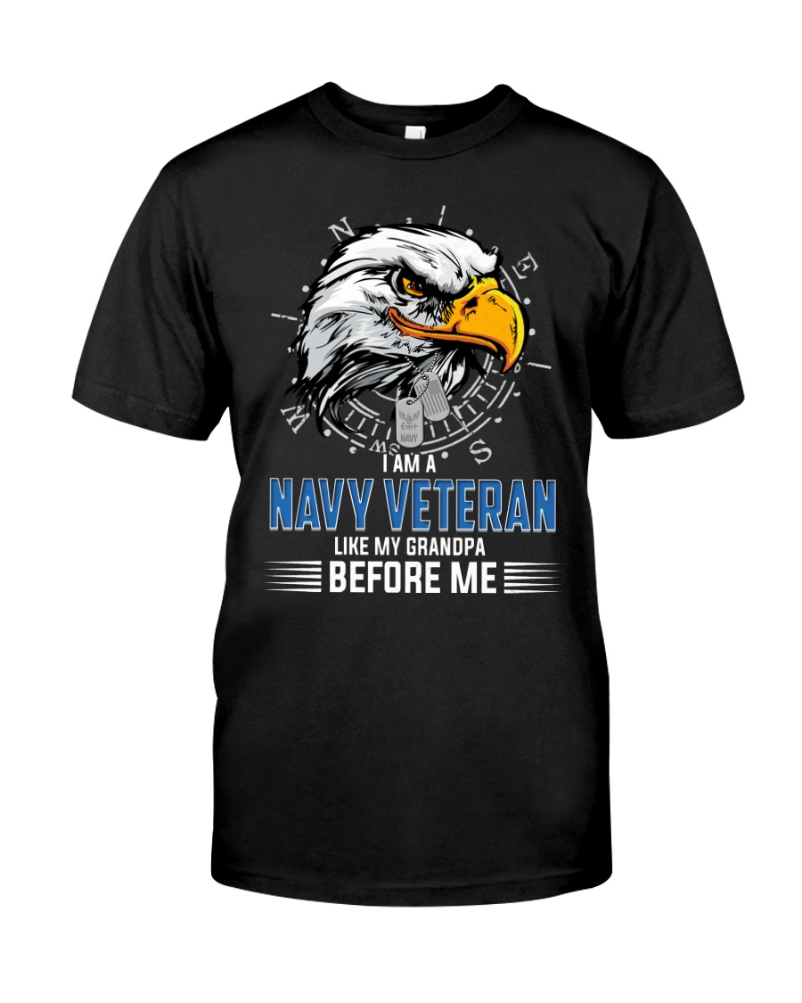 I Am A Navy Veteran Like My Grandpa Before Me Classic T-Shirt
