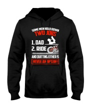 Some Men Hold Down Two Jobs Hooded Sweatshirt thumbnail