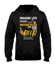 Imagine Life Without Motorcycle And Drink Some Bee Hooded Sweatshirt thumbnail