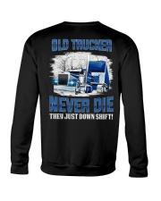 OLD TRUCKER NEVER DIE Crewneck Sweatshirt thumbnail