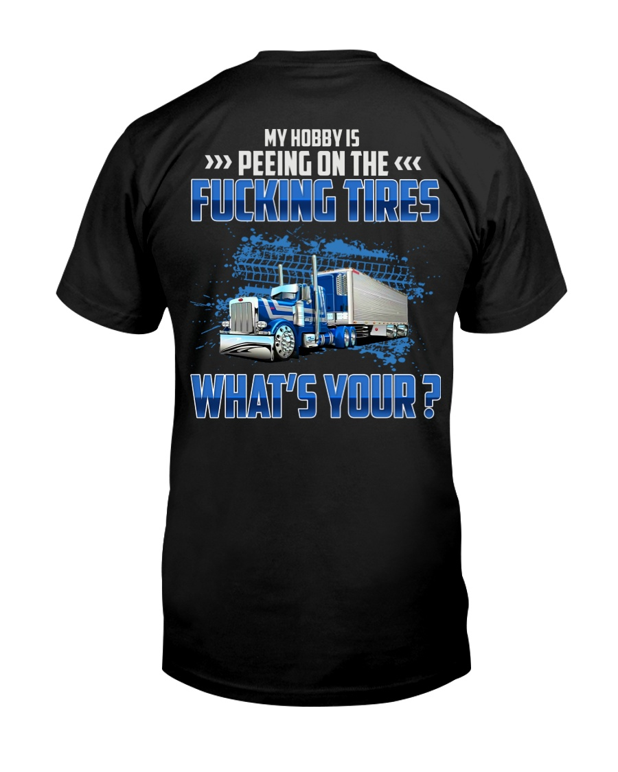 Trucker Clothes - My Hobby  Classic T-Shirt