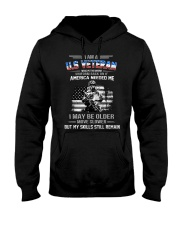 I Am US Veteran I Maybe Older But My Skill Remain Hooded Sweatshirt thumbnail