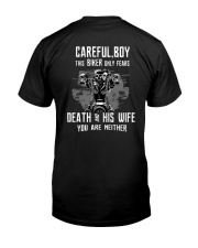 This BIKER only fears DEATH and HIS WIFE Classic T-Shirt back