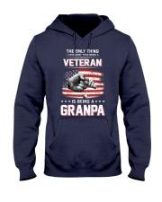 The Thing More Than Veteran Is Being GRANDPA Hooded Sweatshirt thumbnail