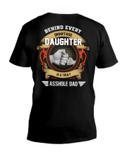 Behind Every Smartass Daughter Is A Asshole Dad V-Neck T-Shirt thumbnail