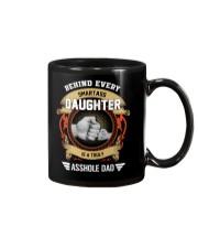 Behind Every Smartass Daughter Is A Asshole Dad Mug thumbnail