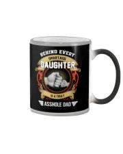 Behind Every Smartass Daughter Is A Asshole Dad Color Changing Mug thumbnail