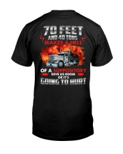 70 Feet and 40 tons  Classic T-Shirt back