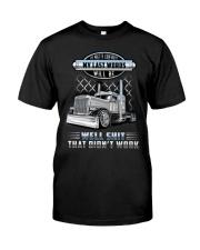 Trucker Clothes - I'm pretty confident Classic T-Shirt front
