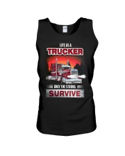 LIFE AS A TRUCKER ONLY THE STRONG SURVIVE Unisex Tank thumbnail