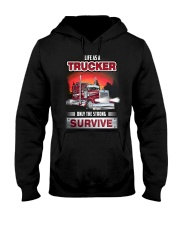 LIFE AS A TRUCKER ONLY THE STRONG SURVIVE Hooded Sweatshirt thumbnail