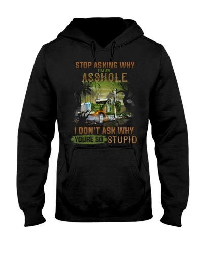 Trucker Clothes - Stop Asking Why