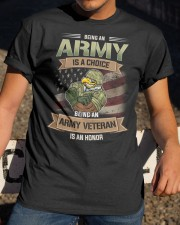 Being An Army Veteran Is An Honor Classic T-Shirt apparel-classic-tshirt-lifestyle-28
