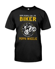 MY FAVORITE PEOPLE CALL ME POPPA WHEELIE Classic T-Shirt front