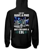 I may not have a PhD But I do have a CDL Hooded Sweatshirt thumbnail