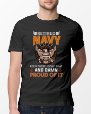 Retired Navy Been There-Done That And Damn Proud  Classic T-Shirt lifestyle-mens-crewneck-front-13