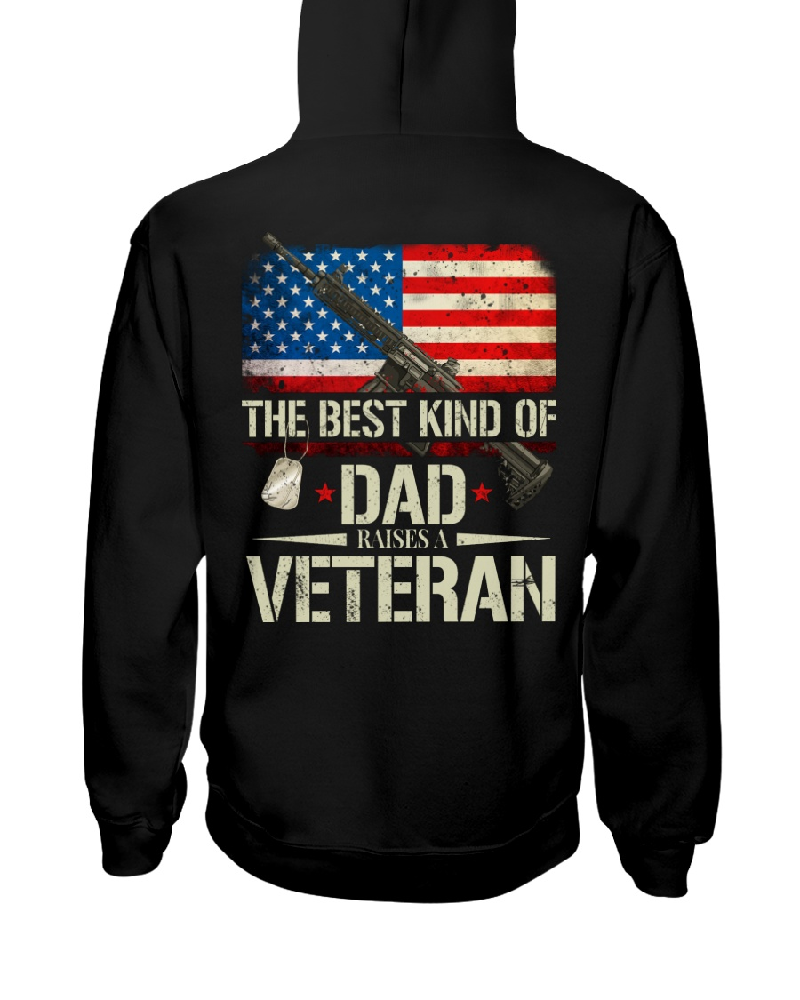 The Best Kind Of Dad Raises A Veteran Hooded Sweatshirt